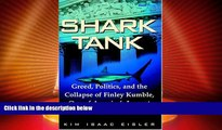 Big Deals  Shark Tank: Greed, Politics, and the Collapse of Finley Kumble, One of Agreed,