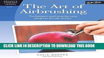 Best Seller The Art of Airbrushing: Techniques and step-by-step projects for the novice (Artist s