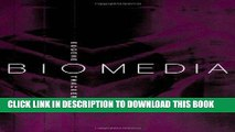 Ebook Biomedia (Electronic Mediations) Free Read