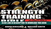 [PDF] Strength Training Bible for Men: The Complete Guide to Lifting Weights for Power, Strength