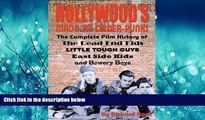 FREE DOWNLOAD  Hollywood s Made-to-Order Punks: The Dead End Kids, Little Tough Guys, East Side