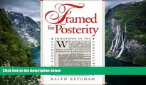 READ NOW  Framed for Posterity: The Enduring Philosophy of the Constitution  Premium Ebooks Online