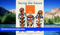 Must Have  Facing the Future: The Indian Child Welfare Act at 30 (American Indian Studies)  READ