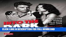 Best Seller Into the Dark (Turner Classic Movies): The Hidden World of Film Noir, 1941-1950 Free