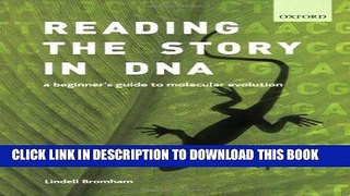 Ebook Reading the Story in DNA: A Beginner s Guide to Molecular Evolution Free Read