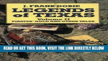 [READ] EBOOK Legends of Texas Volume 2: Pirates  Gold and Other Tales BEST COLLECTION