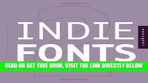 [FREE] EBOOK Indie Fonts 2: A Compendium of Digital Type from Independent Foundries (Indie Fonts:
