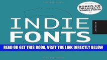 [FREE] EBOOK Indie Fonts 3: A Compendium of Digital Type from Independent Foundries (Indie Fonts: