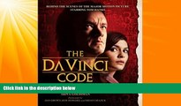 EBOOK ONLINE  The Da Vinci Code Illustrated Screenplay: Behind the Scenes of the Major Motion