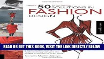 [FREE] EBOOK 1 Brief, 50 Designers, 50 Solutions in Fashion Design: An Intimate Look at Fashion