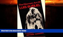 FREE DOWNLOAD  The Discreet Art of Luis Bunuel: A Reading of His Films  DOWNLOAD ONLINE