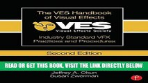 Ebook The VES Handbook of Visual Effects: Industry Standard VFX Practices and Procedures Free Read
