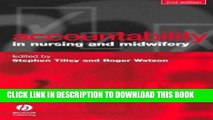 [FREE] EBOOK Accountability in Nursing and Midwifery by Tilley, Stephen, Watson, Roger (2004)