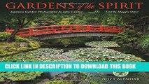 Ebook Gardens of the Spirit 2017 Wall Calendar: Japanese Garden Photography Free Read