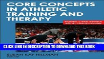 Best Seller Core Concepts in Athletic Training and Therapy With Web Resource (Athletic Training