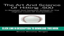 [PDF] The Art and Science of Hitting .500: In Baseball and Fastpitch Softball at the Highest