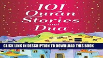 Read Now 101 Quran Stories and Dua (goodword): Islamic Children s Books on the Quran, the Hadith