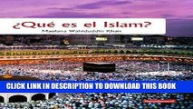 Read Now What is islam spanish (Goodword): Islamic Children s Books on the Quran, the Hadith, and