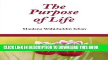 Read Now The Purpose of Life: Islamic Books on the Quran, the Hadith and the Prophet Muhammad