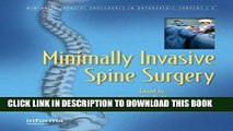 [READ] EBOOK Minimally Invasive Spine Surgery (Minimally Invasive Procedures in Orthopaedic