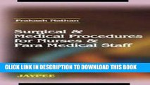 [FREE] EBOOK Surgical and Medical Procedures for Nurses and Paramedical Staff ONLINE COLLECTION