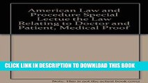 [READ] EBOOK American Law and Procedure Special Lectue the Law Relating to Doctor and Patient,