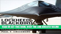 [Free Read] Lockheed Blackbird: Beyond the Secret Missions (Revised Edition) (General Aviation)