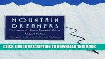 Best Seller Mountain Dreamers: Visionaries of Sierra Nevada Skiing Free Read