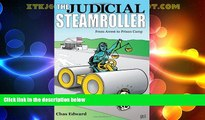Big Deals  The Judicial Steamroller: From Arrest Through Prison Camp  Best Seller Books Best Seller