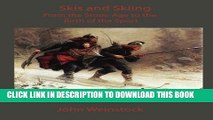 [PDF] Skis and Skiing: From the Stone Age to the Birth of the Sport Full Online