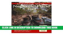 Ebook Guide to Adirondack Trails: Northville-Placid Trail (Forest Preserve, Vol. 4) (Forest