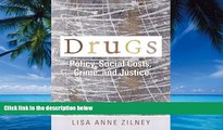 Books to Read  Drugs: Policy, Social Costs, Crime, and Justice  Best Seller Books Most Wanted