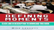 Ebook Defining Moments: 100 Inspirational Moments about 100 Great Players Free Read