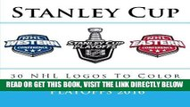 [Read] Ebook Stanley Cup Playoffs 2016: All 30 NHL Logos To Color: Unique Ice Hockey coloring book