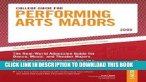 [Ebook] College Guide for Performing Arts Majors - 2009 (Peterson s College Guide for Performing