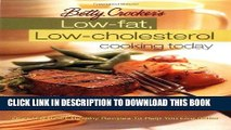 [New] Ebook Betty Crocker s Low-Fat, Low-Cholesterol Cooking Today (Betty Crocker Cooking) Free