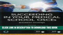 Best Seller Succeeding in your Medical School OSCEs: An Essential guide for medical students