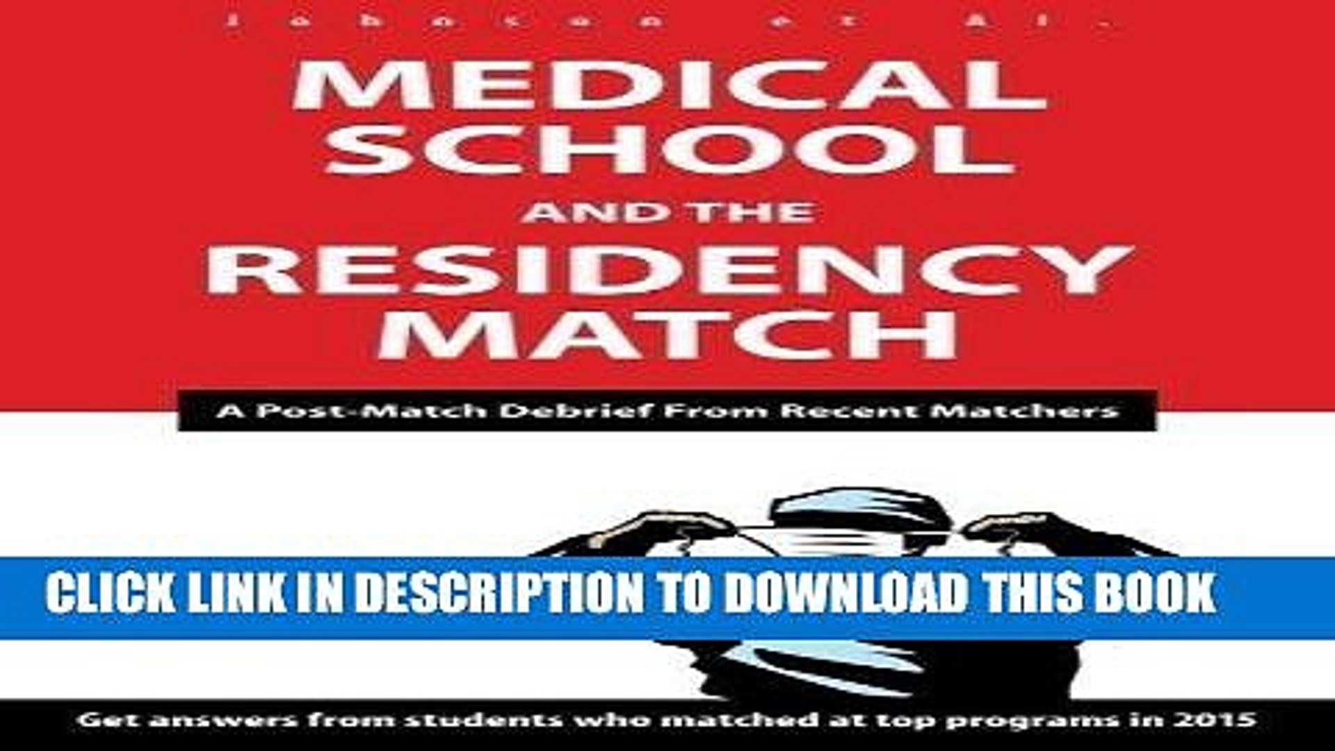 Ebook Medical School and the Residency Match: A Post-Match Debrief from Recent Matchers by Johnson