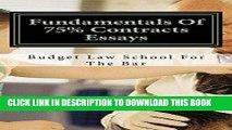 Ebook Fundamentals Of 75% Contracts Essays  - e law book  [Electronic Lending OK]: - e law book