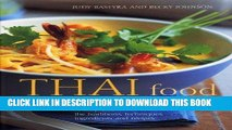 [New] Ebook Thai Food and Cooking: A Fiery And Exotic Cuisine: The Traditions, Techniques,