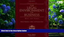 Books to Read  The Legal Environment of Business: Text and Cases: Ethical, Regulatory, Global, and