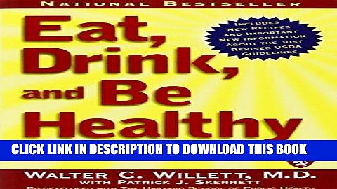 Best Seller Eat, Drink, and Be Healthy: The Harvard Medical School Guide to Healthy Eating by M.D.