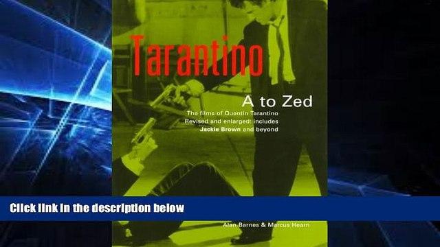 Free [PDF] Downlaod  Tarantino A to Zed: The Films of Quentin Tarantino READ ONLINE