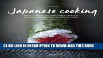 [New] Ebook Basic Japanese Cooking: Sushi, Teppanyaki and Other Japanese Specialties You can