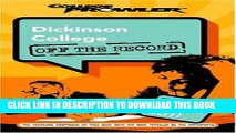 [Ebook] Dickinson College: Off the Record (College Prowler) (College Prowler: Dickinson College