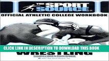 Ebook The College Planning Workbook-Wrestling (Sport Source) Free Read