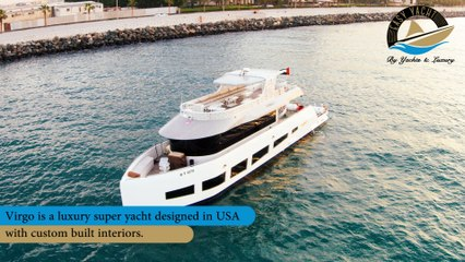 Easy Yacht Now Offering Services for Virgo Yacht in Dubai