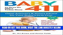[EBOOK] DOWNLOAD Baby 411: Clear Answers and Smart Advice for Your Baby s First Year PDF