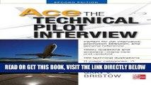 [EBOOK] DOWNLOAD Ace The Technical Pilot Interview 2/E PDF