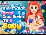 Play Mermaid Ariel Give Birth to a Baby Game-Fun Baby Birth Game Episodes